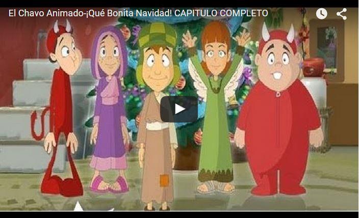 El Chavo Animado-¡Qué Bonita Navidad! CAPITULO COMPLETO