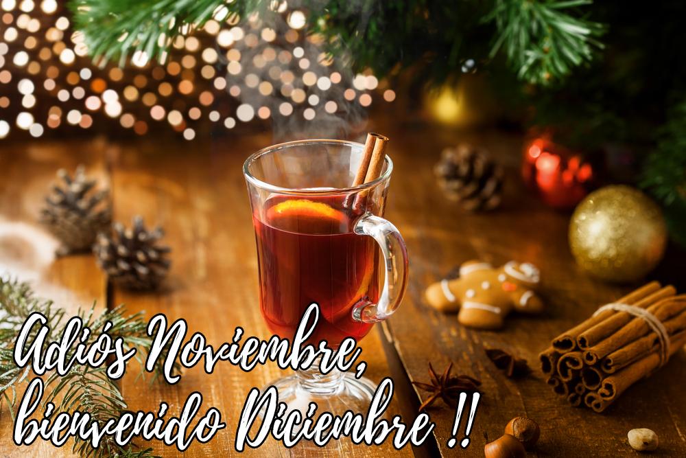 Adios noviembre Bienvenido Diciembre para compartir