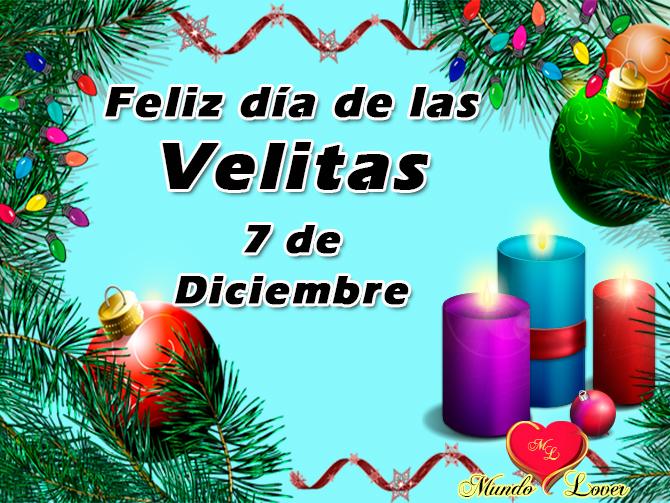 Feliz día de las velitas 7 de diciembre